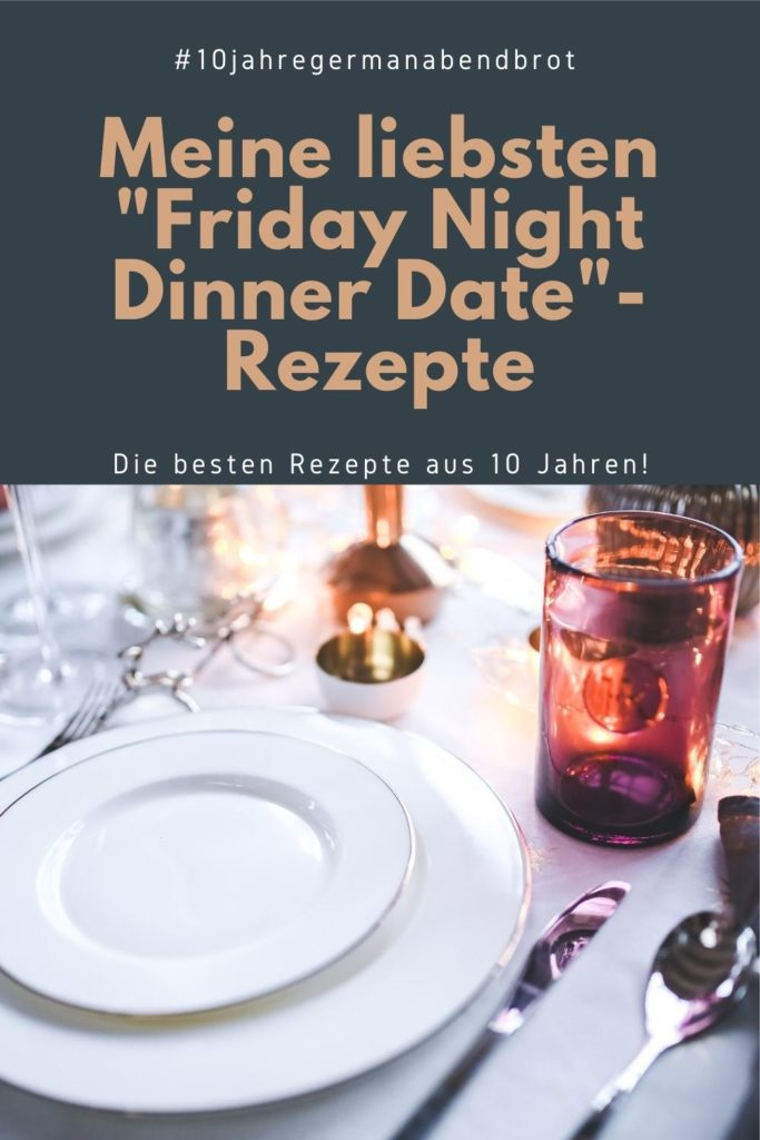 Best of Friday Night Dinner Date von German Abendbrot.
