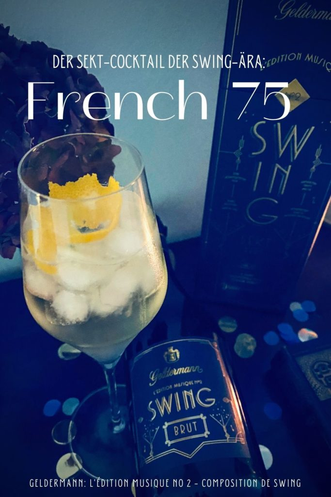 Pinterest Pin French 75 mit Swing Sekt von Geldermann.